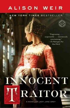 Innocent traitor : a novel of Lady Jane Grey cover image