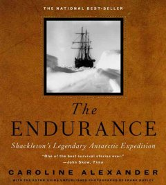 The Endurance : Shackleton's legendary Antarctic expedition cover image