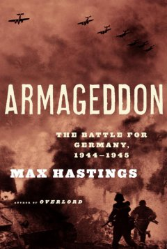 Armageddon : the battle for Germany, 1944-45 cover image