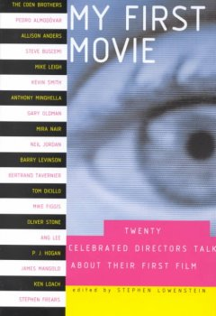 My first movie : twenty celebrated directors talk about their first film cover image