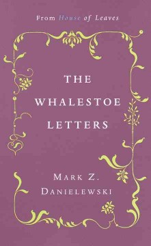 Mark Z. Danielewski's The whalestoe letters cover image