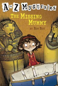 The missing mummy cover image