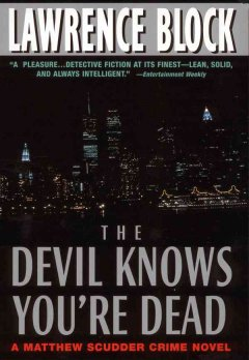 The devil knows you're dead : a Matthew Scudder novel cover image