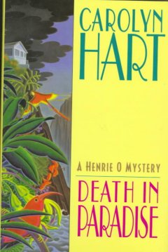 Death in paradise. a Henrie O mystery cover image