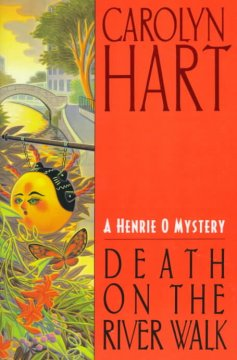 Death on the River Walk : a Henrie O. mystery cover image