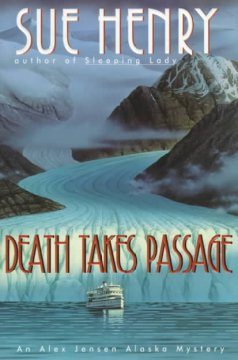 Death takes passage : an Alex Jensen Alaska mystery cover image