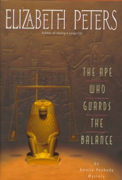 The ape who guards the balance : an Amelia Peabody mystery cover image