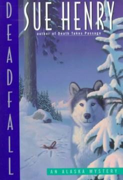 Deadfall : an Alaska mystery cover image