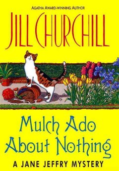Mulch ado about nothing : a Jane Jeffry mystery cover image
