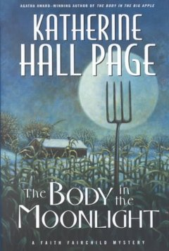 The body in the moonlight : a Faith Fairchild mystery cover image