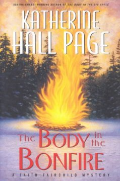The body in the bonfire : a Faith Fairchild mystery cover image