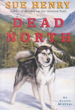 Dead north : an Alaska mystery cover image