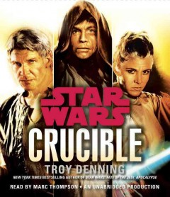 Star wars. Crucible cover image