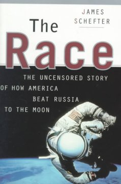 The race : the uncensored story of how America beat Russia to the moon cover image