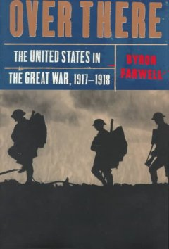Over there : the United States in the Great War, 1917-1918 cover image