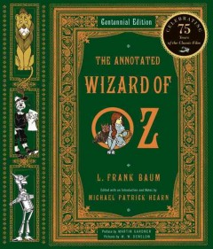 The annotated Wizard of Oz : the wonderful Wizard of Oz cover image