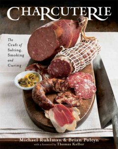 Charcuterie : the craft of salting, smoking, and curing cover image