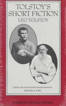 Tolstoy's short fiction : revised translations, backgrounds and sources, criticism cover image