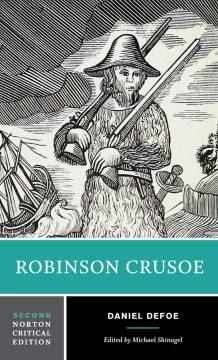 Robinson Crusoe : an authoritative text, contexts, criticism cover image