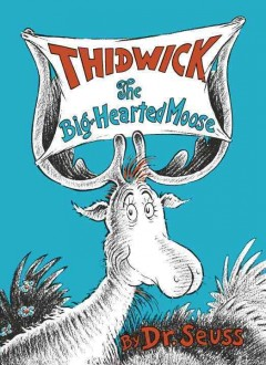 Thidwick, the big-hearted moose cover image