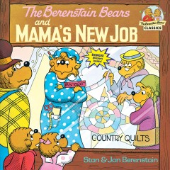 The Berenstain bears and mama's new job cover image