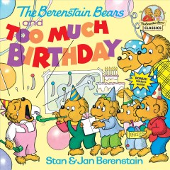 The Berenstain bears and too much birthday cover image