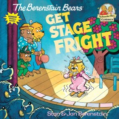 The Berenstain bears get stage fright cover image