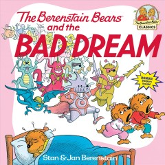 The Berenstain bears and the bad dream cover image