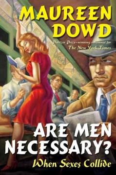 Are men necessary? : when sexes collide cover image