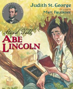 Stand tall, Abe Lincoln cover image