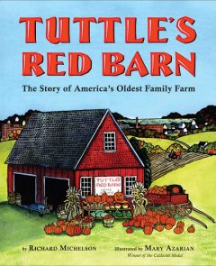 Tuttle's Red Barn : the story of America's oldest family farm cover image