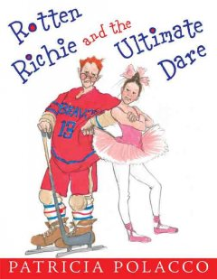 Rotten Richie and the ultimate dare cover image