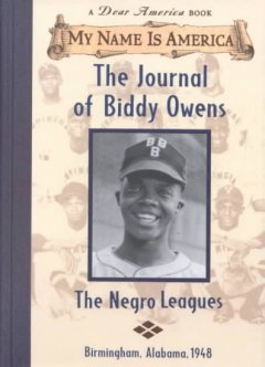 The journal of Biddy Owens : the Negro leagues cover image