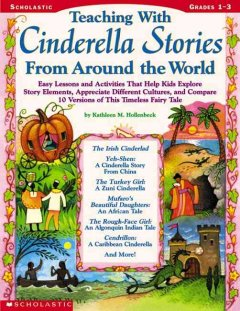 Teaching with Cinderella stories from around the world cover image