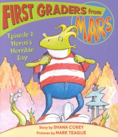 First graders from Mars episode 1 : Horus's horrible day cover image