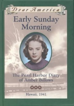 Early Sunday morning : the Pearl Harbor diary of Amber Billows cover image