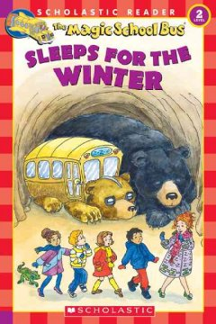 The magic school bus sleeps for the winter cover image