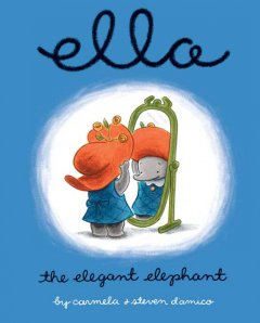 Ella, the elegant elephant cover image