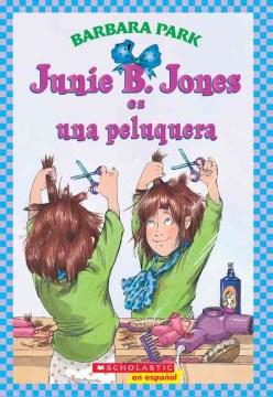 Junie B. Jones es una peluquera cover image