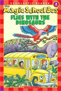 The magic school bus flies with the dinosaurs cover image
