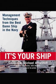 It's your ship : management techniques from the best damn ship in the navy cover image