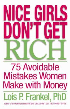 Nice girls don't get rich : 75 avoidable mistakes women make with money cover image