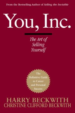 You, Inc. : the art of selling yourself cover image