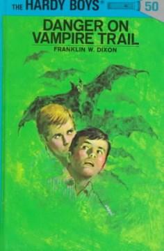 Danger on Vampire Trail cover image