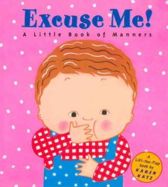 Excuse me! : a little book of manners cover image