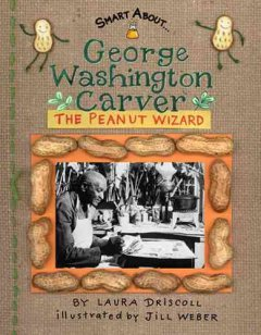 George Washington Carver : peanut wizard cover image