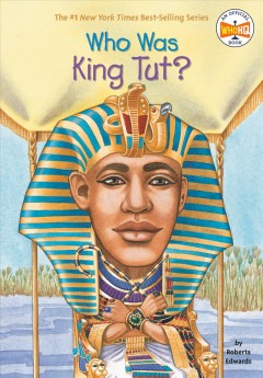 Who was King Tut? cover image