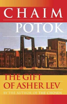 The gift of Asher Lev cover image