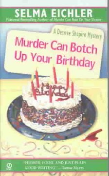 Murder can botch up your birthday : a Desiree Shapiro mystery cover image