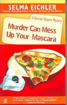 Murder can mess up your mascara : a Desiree Shapiro mystery cover image